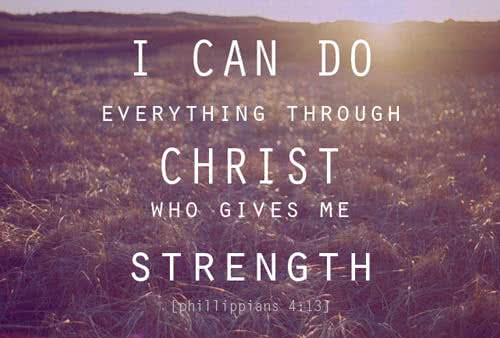I can do all things through Christ who strengthens me - Prayer